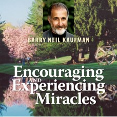 Encouraging and Experiencing Miracles